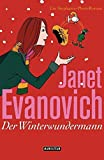 Der Winterwundermann: Ein Stephanie-Plum-Roman