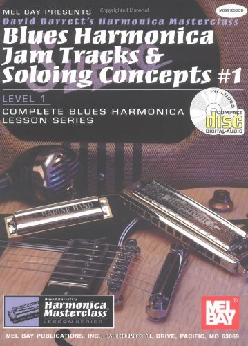Blues Harmonica Jam Tracks - Blues Harmonica Jam Tracks & Soloing Concepts #1 (David Barrett's Complete Harmonica Masterclass Lesson) by David Barrett (16-Jun-2000) Paperback