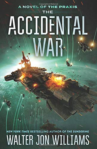 The Accidental War: A Novel (Praxis) by Harper Voyager