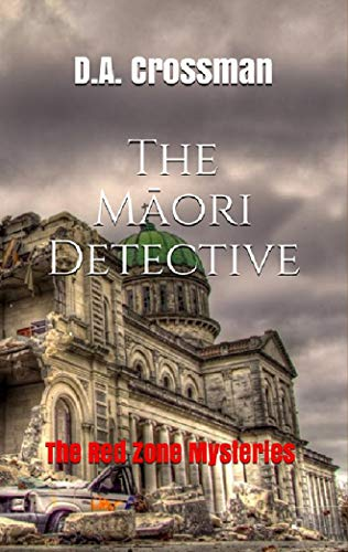The Māori Detective: The Red Zone Mysteries