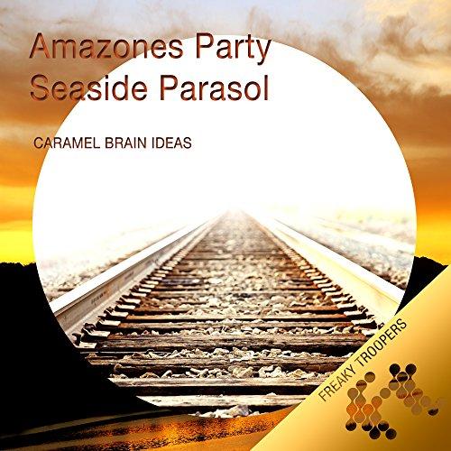 Amazones Party / Seaside Parasol