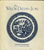 The Willow Pattern Story, Luciennec Fontannza and Barbara K. Wilson, 0207138486