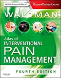 Atlas of Interventional Pain Management: Expert Consult: Online and Print