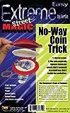 Forum Novelties Extreme Street Magic - No way Coin Trick