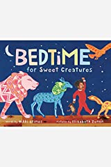 Bedtime for Sweet Creatures Kindle Edition
