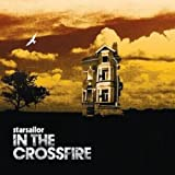 In the Crossfire by Starsailor (2006-01-10)