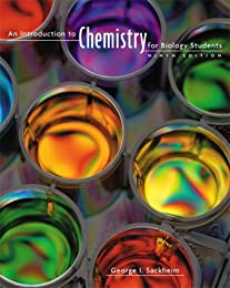 Introduction to Chemistry for Biology Students, An (9th Edition)