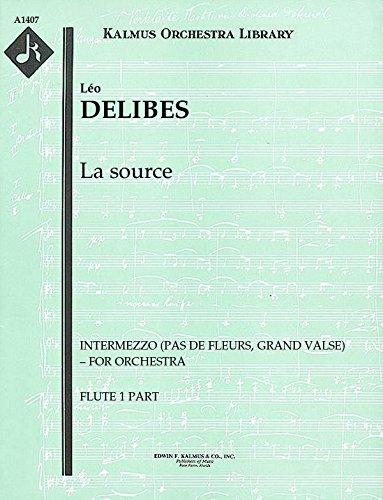 La source (Intermezzo (Pas de Fleurs, Grand Valse) - for orchestra): Flute 1 and 2 parts (Qty 2 each) [A1407]