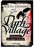 Dark Village (Bd. 3) - Niemand ist ohne Schuld