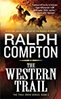 The Western Trail: The Trail Drive, Book 2 (Ralph Compton Novels)