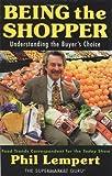 Being the Shopper, Phil Lempert, 0471151351