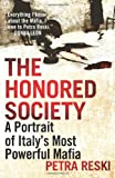 Image of The Honored Society: A Portrait of Italy's Most Powerful Mafia