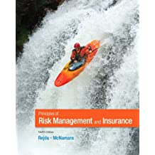 Principles of Risk Management and Insurance (12th Edition) (Pearson Series in Finance)