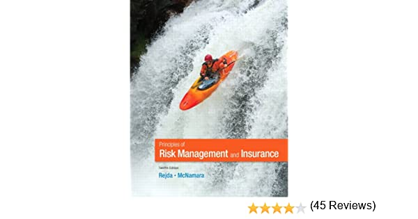 Principles of risk management and insurance 12th edition principles of risk management and insurance 12th edition pearson series in finance george e rejda michael mcnamara 9780132992916 amazon books fandeluxe Gallery