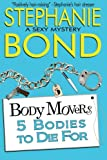 5 Bodies to Die For (Body Movers)