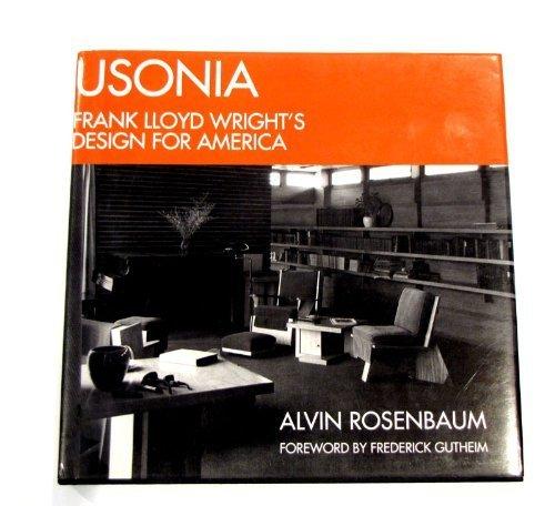 Frank Lloyd Wright Martin House - Usonia: Frank Lloyd Wright's design for America