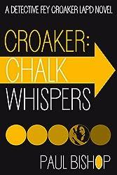 Croaker: Chalk Whispers