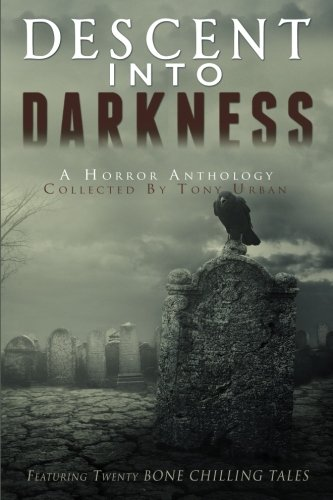 Books : Descent Into Darkness: A Horror Anthology