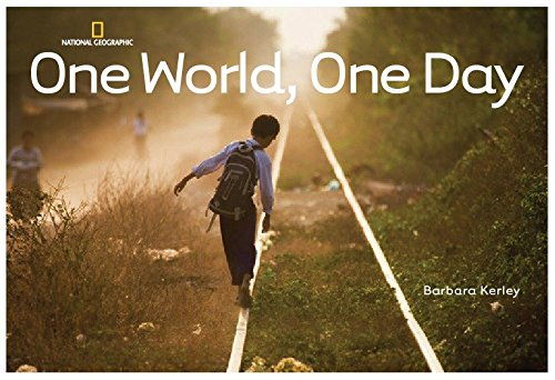One World, One Day (Barbara Kerley Photo Inspirations)