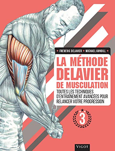 Amazon Com La Methode Delavier De Musculation Vol 3 French
