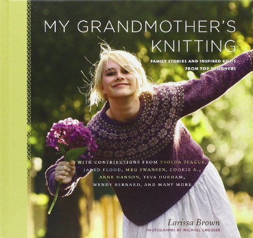 My Grandmother's Knitting: Family Stories and Inspired Knits from Top Designers by Brand: STC Craft/A Melanie Falick Book (Image #3)