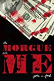 The Morgue and Me, John C. Ford, 0670010960