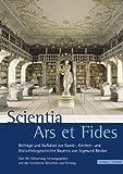 Scientia Ars et Fides : Beitrage und Aufsatze Zur Kunst-, Kirchen- und Bibliotheksgeschichte Bayerns Von Sigmund Benker, Erzdiozese Munchen und Freising, Erzdiozese, 3795420210