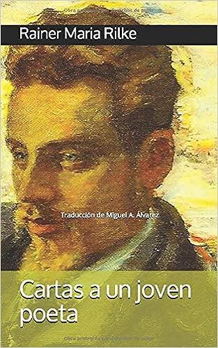 Cartas a un joven poeta - Rainer Maria Rilke