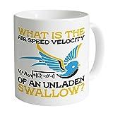 Inspired By Monty Python and the Holy Grail Unladen Swallow Mug 11 Oz Coffee Mug Funny Mugs Gift Mug