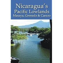 Nicaragua's Pacific Lowlands: Masaya, Grenada & Carazo