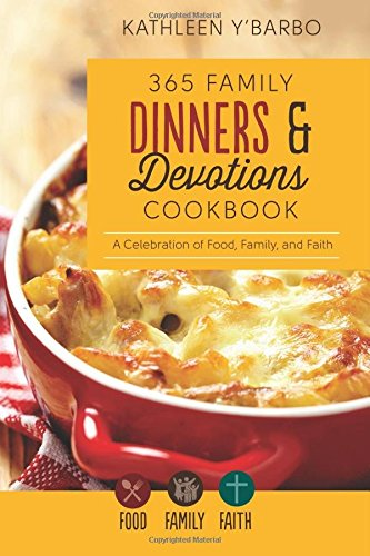 365 Family Dinners Devotions Cookbook product image