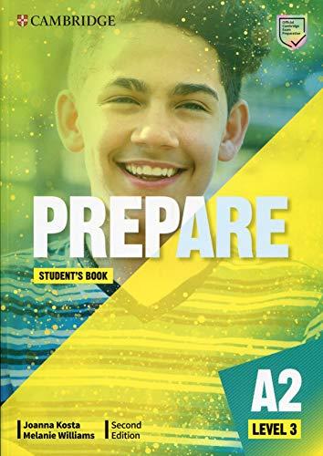 Prepare Level 3 Student's Book 2nd Edition (Cambridge English Prepare!) por Joanna Kosta,Melanie Williams