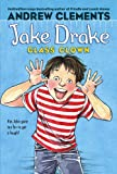 Jake Drake, Class Clown, Andrew Clements, 1417739908