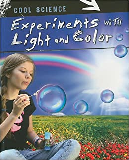 Book Experiments With Light and Color (Cool Science)