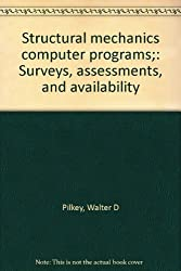 Structural mechanics computer programs: Surveys, assessments, and availability