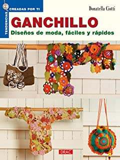 GANCHILLO DISEÃOS DE MODA, FACILES Y RAPIDOS