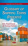 Glossary of Shipping Terms (Indexed), U.S. Department of Transportation, 1611229057