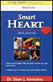 img - for Smart Heart Daily Journal - Includes 110 Recipes From the Betty Crocker Healthy Heart Cookbook book / textbook / text book