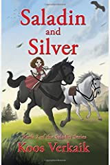 Saladin and Silver: Book 2 of the Saladin Series Paperback