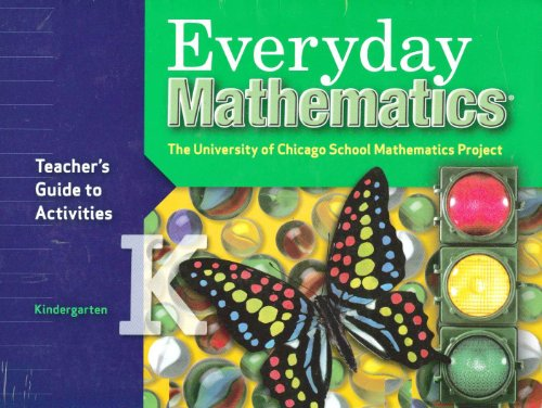 Teachers Guide to Activities for Everyday Mathematics, Grade K