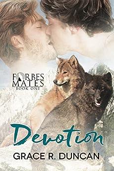 Devotion (Forbes Mates Book 1) by [Duncan, Grace R.]