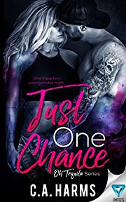Just One Chance (Oh Tequila Series Book 1)