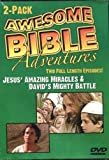 Awesome Bible Adventures: Jesus' Amazing Miracles & David's Mighty Battle