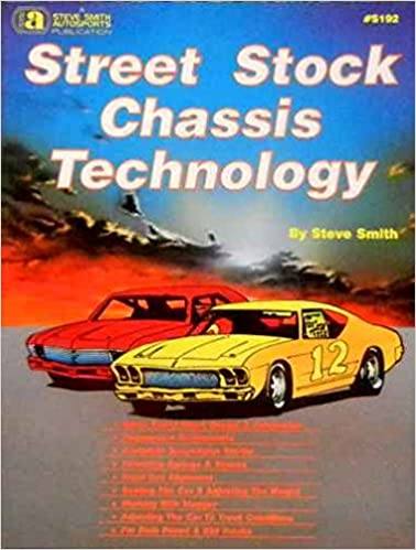 STREET STOCK RACE CAR SET UP & TECHNOLOGY MANUAL - COVERING
