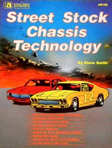 RACE CAR STREET STOCK TECHNOLOGY & SET UP MANUAL - COVERING: Performance Handling, Chassis, Roll Cage Fabrication, Camber Curve, Roll Center Changes, Springs, Shocks, Gearing, Tires, Stagger, Asphalt & Dirt Track, Weight Adjustment, Tuning
