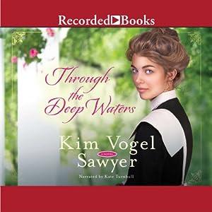 Through the Deep Waters Audiobook
