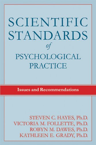 Scientific Standards of Psychological Practice: Issues and Recommendations