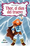 img - for Thor, el dios del trueno (Spanish Edition) book / textbook / text book