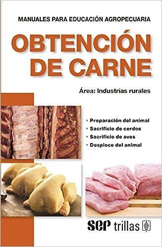 Obtencion de carne (Spanish Edition)