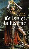 Le lys et la licorne par Visconti